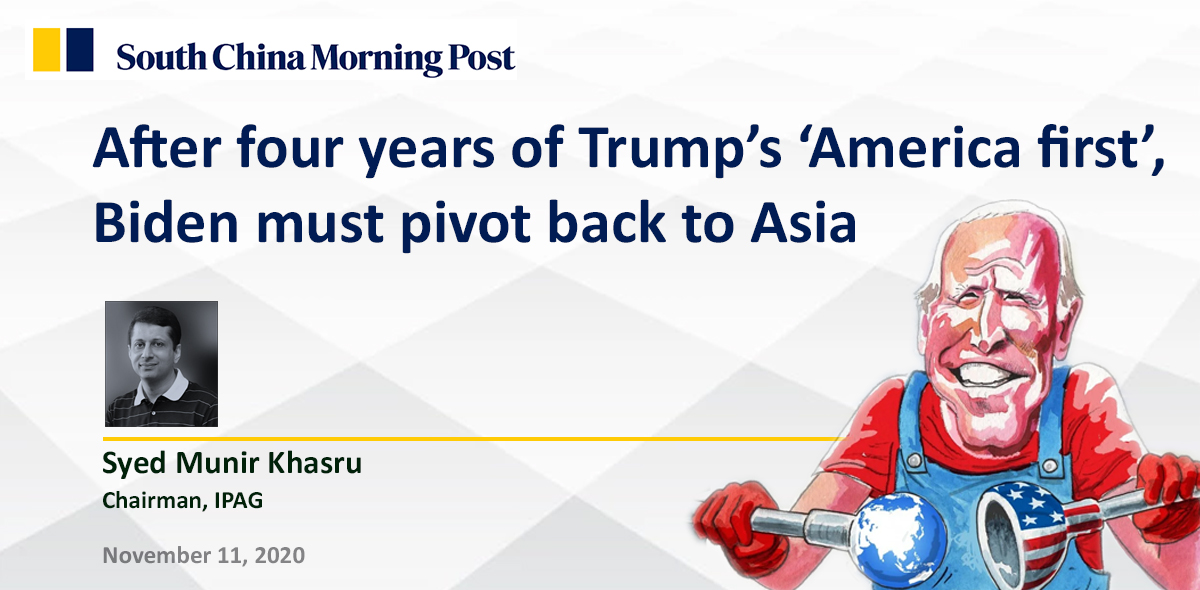 After four years of Trump's 'America first', Biden must pivot back to Asia