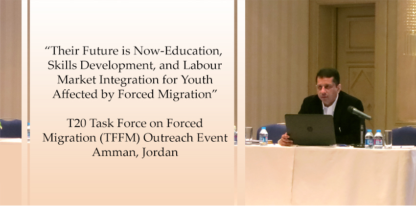 T20 Task Force on Forced Migration (TFFM) Outreach Event in Jordan
