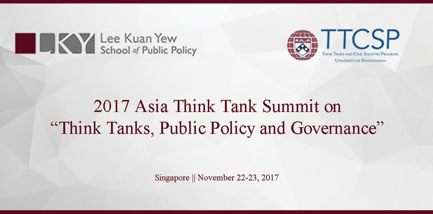 "2017 Asia Think Tank Summit on: ""Think Tanks, Public Policy and Governance"""