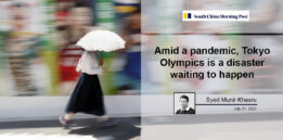 Amid a pandemic, Tokyo Olympics is a disaster waiting to happen